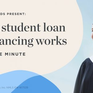 How student loan refinancing works — in one minute