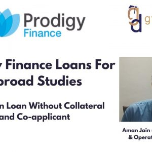 Prodigy Finance Abroad Education Loans | Education Loan Without Collateral and Co-applicant