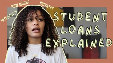 Everything You Need to Know Before Taking Out Student Loan Debt - Student Loans Explained 2020