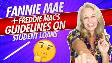 What Are Fannie Mae and Freddie Mac's Guidelines On Student Loans! For First Time Home Buyers 2020 🏡